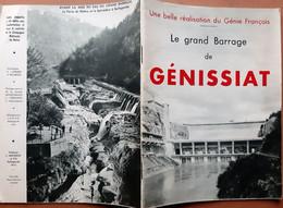 01 GENISSIAT PLAQUETTE DE 20 PAGES SUR LA CONSTRUCTION DU BARRAGE NOMBREUSES PHOTOGRAPHIES - Génissiat