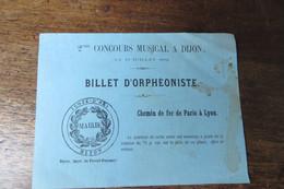 MAIRIE DE DIJON CONCOURS MUSICALE 1858 BILLET D'ORPHEONISTE REMISE PLM - Biglietti D'ingresso