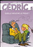 Cedric Quelle Mouche La Pique - Cédric