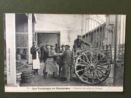 7 Les Vendanges En Champagne - L'arrivée Du Raisin Au Pressoir - Sin Clasificación