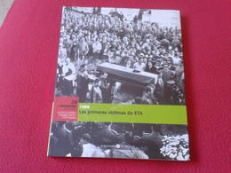 LIBRO FASCÍCULO Nº 2 BIBLIOTECA EL MUNDO FRANQUISMO AÑO A AÑO 1968 LAS PRIMERAS VÍCTIMAS DE ETA ESPAÑA TERRORISMO FRANCO - Practical
