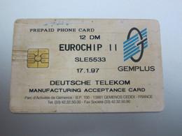 Gemplus Deutsche Telekom Manufacturing Acceptance Card, 12DM Facevalue, Eurochip II SLE5533 Chip, Used With Scratch - T-Series : Tests