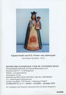 Gipsen Beeld Van O-L-Vrouw Van Antwerpen * - Geschiedenis