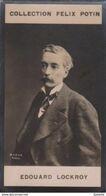 Édouard Lockroy   Député Communard  - Commune De Paris - Première Collection Photo Felix POTIN 1900 - Félix Potin
