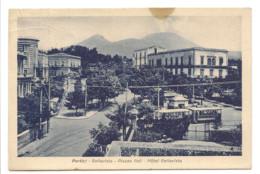 PORTICI -  BELLAVISTA -  PIAZZA POLI - HOTEL BELLAVISTA - Portici