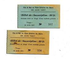 Billet De Tombola 1957 Ecole Enfantine Des Soeurs - Loterijbiljetten