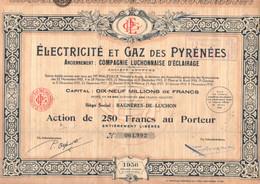 Actions - BAGNERE DE LUCHON - Electricité Et Gaz Des Pyrénées 1936 - Elektrizität & Gas