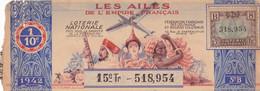 BILLET LOTERIE NATIONALE / ANNÉE 1942 / LES AILES DE L EMPIRE FRANCAIS / - Loterijbiljetten