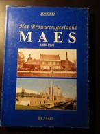 Het Brouwersgeslacht Maes 1880-1990 - Door Jos Cels - Waarloos Brouwerij Bier Alken Maes - Kontich