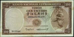 ♛ TIMOR - 100 Escudos 25.04.1963 {Banco Nacional Ultramarino} AU-UNC P.28 A(6) - Timor