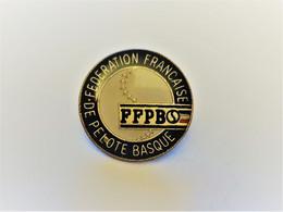 PINS  FFPB  Fédération Française De Pelote Basque / 33NAT - Altri