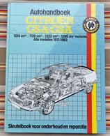 Livre Autohandboek CITROEN GS Et GSA 1ere Edition 1985 - Practical