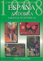 CATALOGO DE TARJETAS TELEFONICAS DE ESPAÑA Y ANDORRA DE MARCOBAL DEL AÑO 1998 - Books & CDs