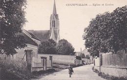 CHAMPVALLON EGLISE ET ECOLES ,PERSONNAGES  REF 69156 - Andere Gemeenten