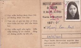 Carte D'étudiant De L'Institut Français De Saigon 1974-75 Vietnam Indochine Cochinchine Ecole Lycée - Documenti Storici