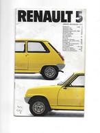 VOITURE RENAULT 5 ANNEE MODELES 1979 - LIVRET DE 31 PAGES FOURNI PAR REGIE A BOULOGNE - KFZ
