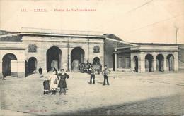 CPA 59 Nord Lille Porte De Valenciennes - Lille