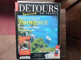 Détours En France - Numéro 41 - PROVENCE - 1998 - Tourism & Regions