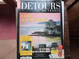 Détours En France - Numéro 42 - CÔTE ATLANTIQUE - 1998 - Tourism & Regions