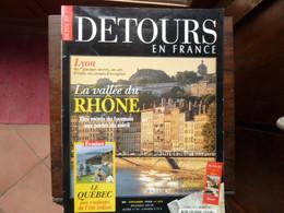 Détours En France - Numéro 44S - La Vallée Du RHÔNE - 1998 - Tourism & Regions
