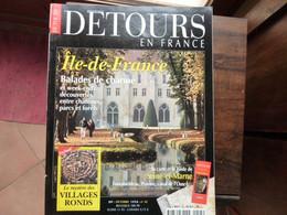 Détours En France - Numéro 45 - Île De France - 1998 - Tourism & Regions