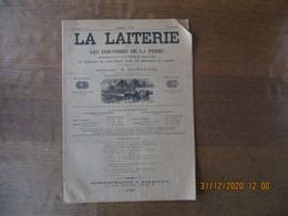 LA LAITERIE ET LES INDUSTRIES DE LA FERME DU 16 AVRIL 1927 - 1900 - 1949