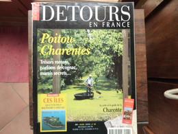 Détours En France - Numéro 48- Poitou Charentes - 1999 - Tourism & Regions