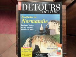 Détours En France - Numéro 49 - Escapades En NORMANDIE - 1999 - Tourism & Regions