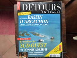 Détours En France - Numéro 66 - Autour Du BASSIN D'ARCACHON - 2001 - Tourism & Regions
