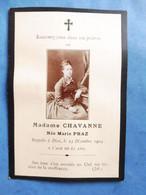 GENEALOGIE FAIRE PART DECES  CHAVANNE PRAZ 1904 - Avvisi Di Necrologio