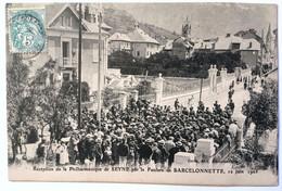 Réception De La Philharmonique De SEYNE Par Le Fanfare De BARCELONNETTE, 12 Juin 1905 - Barcelonnette