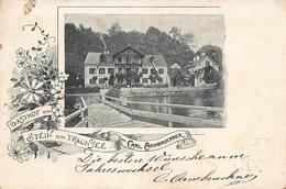 STEIN Am TRAUNSEE AUSTRIA~GASTHOF Vom CARL ARMBRUCKNER~1900 POSTCARD 51005 - Traun