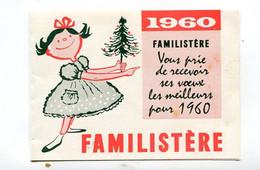 Calendrier 1960  Format 95*68 Mm Familistère   A    VOIR  !!! - Klein Formaat: 1941-60