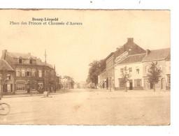 REF2917/ CP-PC Leopoldsburg - Bourg Léopold Place Des Princes Et Chaussée D'Anvers - Leopoldsburg