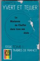 CATALOGUE YVERT ET TELLIER FRANCE Tome 1 - 1994 - Couverture Souple - Poids 360 Grammes - Frankreich