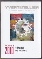CATALOGUE YVERT ET TELLIER FRANCE Tome 1 - 2010 - Couverture RIGIDE - Poids 940 Grammes - Frankreich