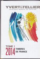 CATALOGUE YVERT ET TELLIER FRANCE Tome 1 - 2014 - Couverture RIGIDE - Poids 1065 Grammes - Frankreich