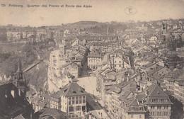 FRIBOURG. Quartier Des Places Et Route Des Alpes - FR Freiburg