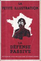 Guerre 1939-1945 WW2 - LA DÉFENSE PASSIVE - LA PETITE ILLUSTRATION - 15 JUILLET 1939 N° 927 - 44 Pages - War 1939-45