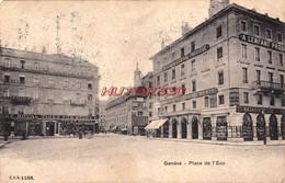 CPA GENEVE - PLACE DE L'ECU - GE Genève