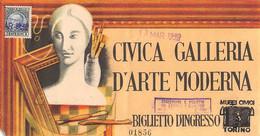 """02225 """"TORINO - CIVICA GALLERIA D'ARTE MODERNA - BIGLIETTO D'INGRESSO NR 01856 DEL 13 MARZO 1940"""" BIGLIETTO INGRESSO - Eintrittskarten"""