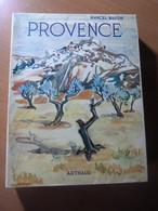 Brion Marcel. La Provence - 1901-1940
