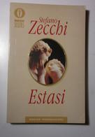 Estasi  Stefano Zecchi  1994  Mondadori - Società, Politica, Economia