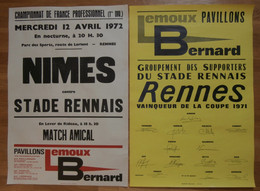 ( Football Rennes ) 2 Affiches Originales Stade RENNAIS / Nimes 1972 Et Supporters Coupe De France 1971 - Afiches