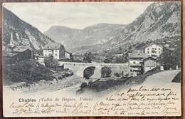 VAL DE BAGNES - LE CHABLES 1903... BELLE CARTE - VS Valais
