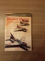 LUCHTOORLOG VLIEGTUIGEN Hawker Hunter En Service à La Force Aérienne Belge. - Aviazione