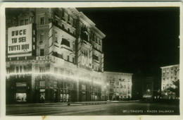 TRIESTE - PIAZZA DALMAZIA -  DUCE TU SEI TUTTI NOI - EDIZIONE BRESCIA - SPEDITA 1940 (7085) - Trieste