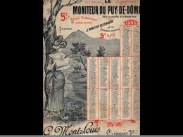 CAL036  .1898  MONITEUR   PUY DE DOME AUVERGNATE .signé CAMUS  LITHO.  MONT LOUS .CALENDRIER   ALMANACH  . .¨. - Big : ...-1900