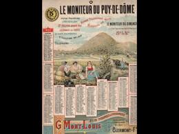 CAL037  .1897  MONITEUR   PUY DE DOME  MOISSONS   LITHO.  MONT LOUS .CALENDRIER   ALMANACH  . .¨. - Big : ...-1900