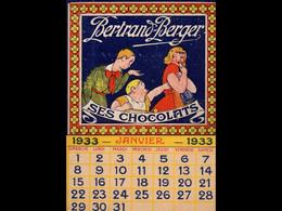 CAL041    CHOCOLATS    BERTRAND  BERGER   ENFANTS   . RARE.CALENDRIER  . .. - Big : ...-1900